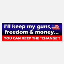 I'll Keep My Guns, Freedom & Money Bumper Stic