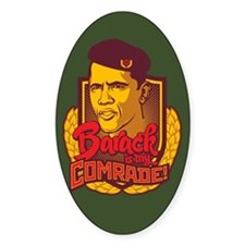 Barack Is My Comrade Decal