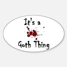 It's a goth thing Decal