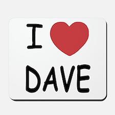 I heart Dave Mousepad