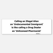 Undocumented Immigrant Bumper Bumper Sticker