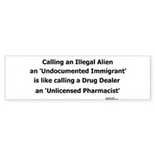 Undocumented Immigrant Bumper Sticker