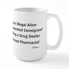 Undocumented Immigrant Mug
