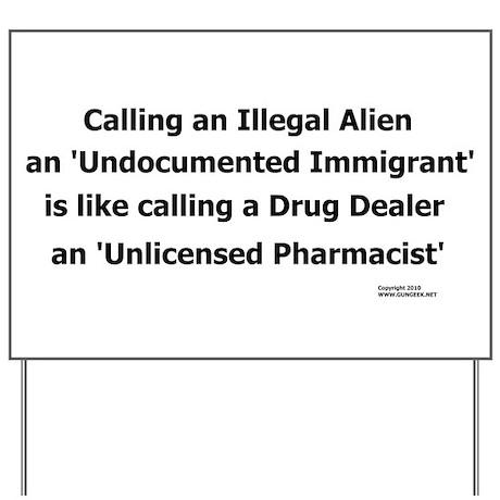 Undocumented Immigrant Yard Sign