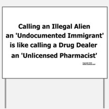 Undocumented Immigrant Yard Sign