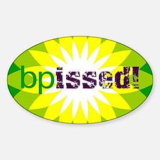 BPissed! Sticker (Oval)