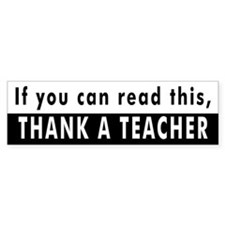 Thank A Teacher Bumper Bumper Bumper Sticker