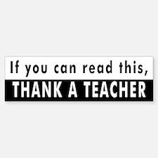 Thank A Teacher Bumper Bumper Bumper Sticker