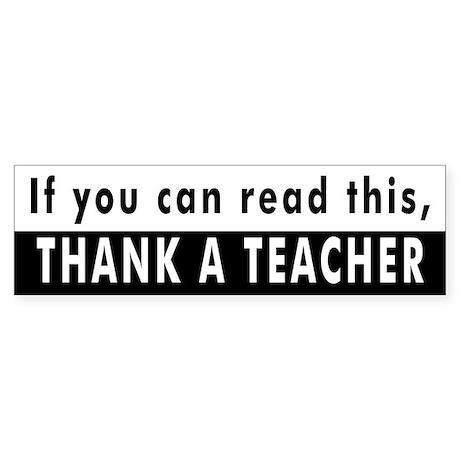Thank A Teacher Bumper Sticker