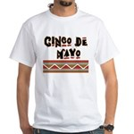 Cinco de Mayo White T-Shirt