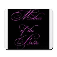 Mother of the Bride - black Mousepad