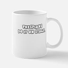 Thespians... Mug