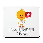 Team Swiss Chick Mousepad