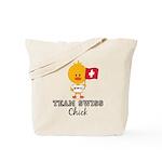 Team Swiss Chick Tote Bag