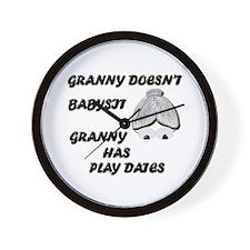 GRANNY DOESN'T BABYSIT Wall Clock