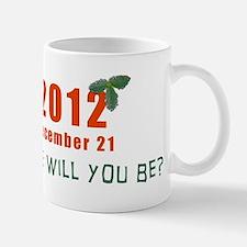 Where will you be? Mug