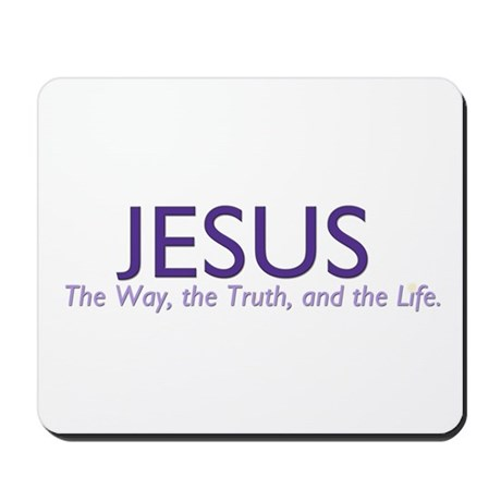 Jesus the Way Mousepad