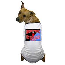 BEER PONG SHIRT GET YOUR BALL Dog T-Shirt