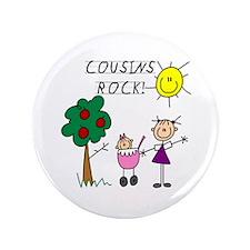 "Cousins Rock Two 3.5"" Button"