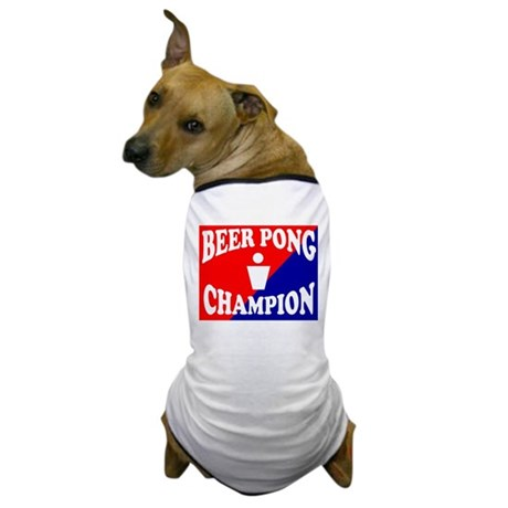 BEER PONG CHAMPION SHIRT FOR Dog T-Shirt