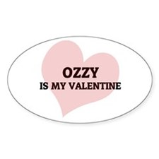 Ozzy Is My Valentine Oval Decal