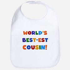 World's Best-est Cousin Bib