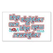 The Eighties are the new Seve Sticker (Rectangular