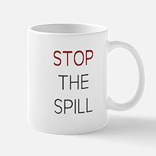 STOP THE SPILL Mug