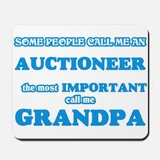 Some call me an Auctioneer, the most imp Mousepad