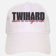 Twihard with a Vengeance Baseball Baseball Cap