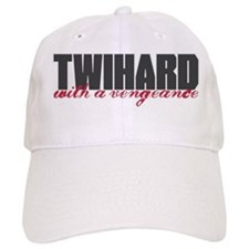 Twihard with a Vengeance Baseball Cap