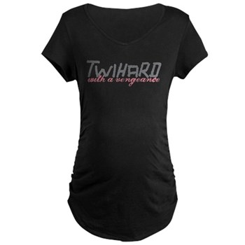 Twihard with a Vengeance Maternity Dark T-Shirt