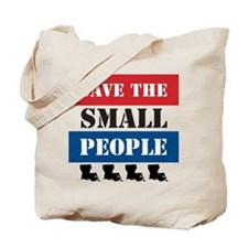 Save the Small People Tote Bag