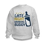 Late Night Drinking Buddy Kids Sweatshirt