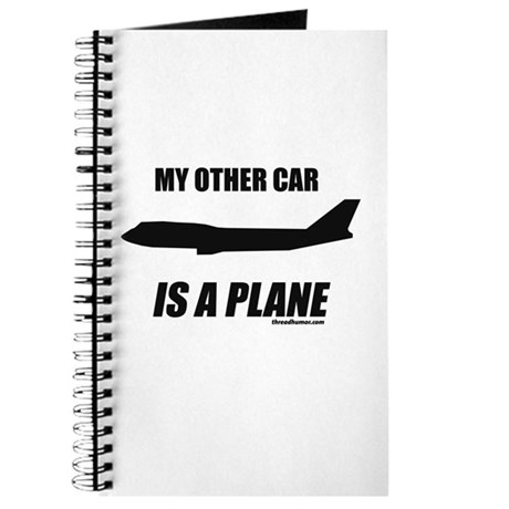 My Other Car Is A Plane Journal
