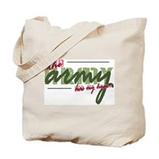 The ARMY has my heart Tote Bag