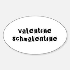 Valentine Schmalentine Oval Decal