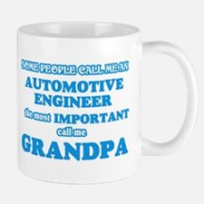 Some call me an Automotive Engineer, the most Mugs