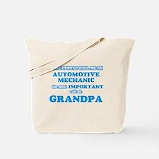 Some call me an Automotive Mechanic, the Tote Bag