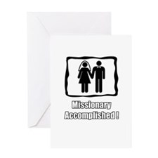 Missionary accomplished Greeting Card