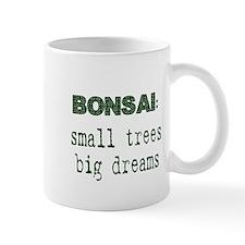 CafePressSmallTreesBigDreams Mugs