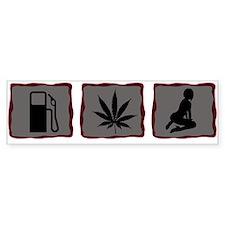 Gas, Grass or Ass Bumper Sticker