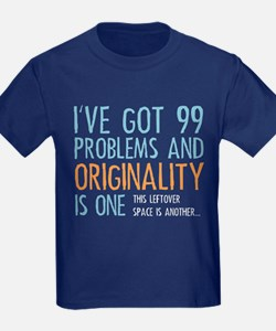 99 Problems T