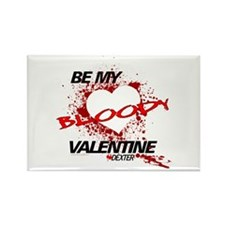 Be My Bloody Valentine - Dexter Rectangle Magnet