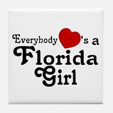 Everybody Hearts a FL Girl Tile Coaster