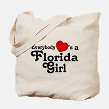 Everybody Hearts a FL Girl Tote Bag