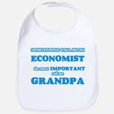 Some call me an Economist, the most impor Baby Bib