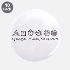 "Choose Your Weapon 3.5"" Button (10 pack)"