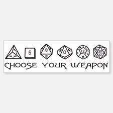 Choose Your Weapon Bumper Stickers
