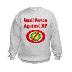 Small People against BP Sweatshirt